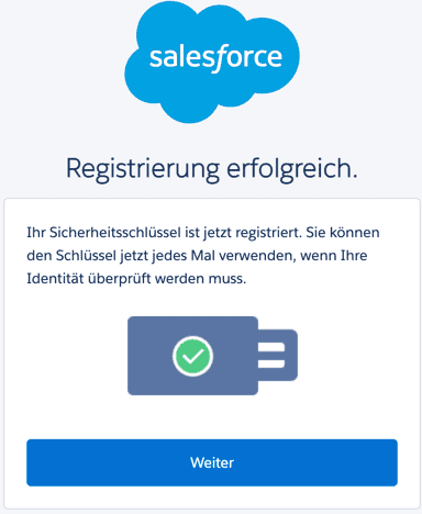 Salesforce Multi-Factor Authentication Security Key Registrierung erfolgreich.